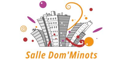 Salle Dom'Minots